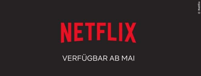 Netflix: Neue Filme und Serien im Mai 2018