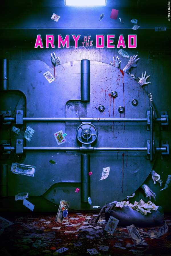 Army of the Dead - Film 2021