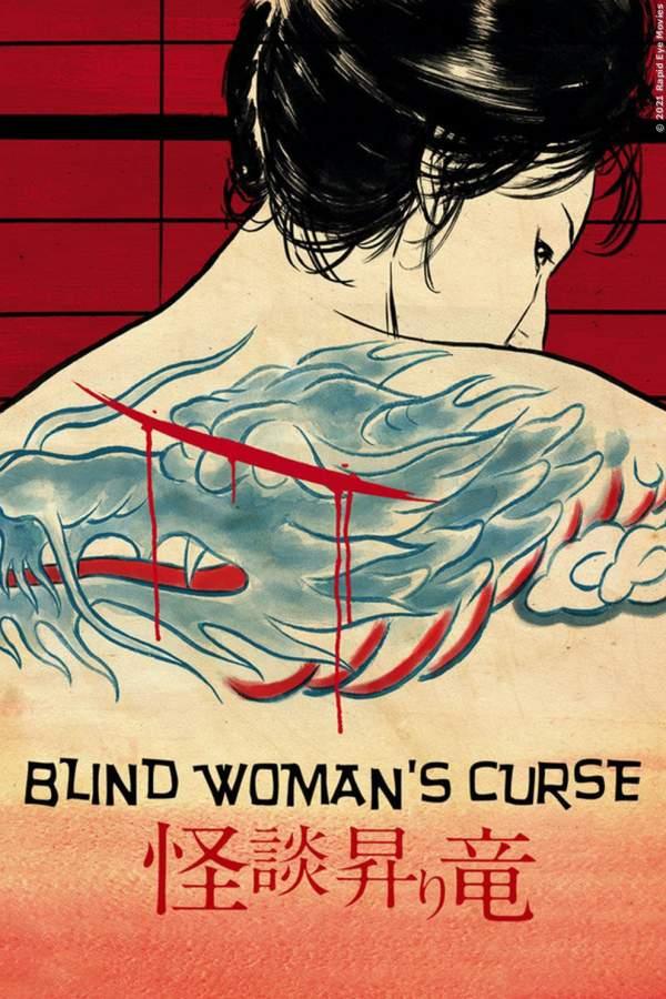 Blind Woman's Curse – Die verfluchte Schwertkämpferin mit dem Drachentattoo