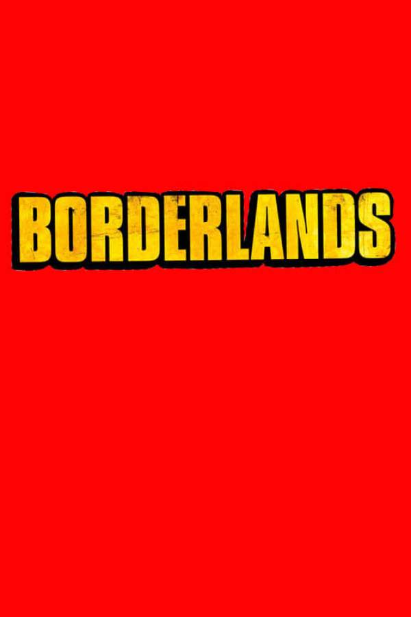 Borderlands - Film 2021